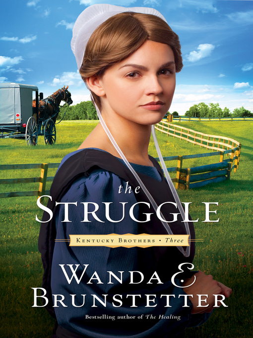 Title details for The Struggle by Wanda E. Brunstetter - Wait list