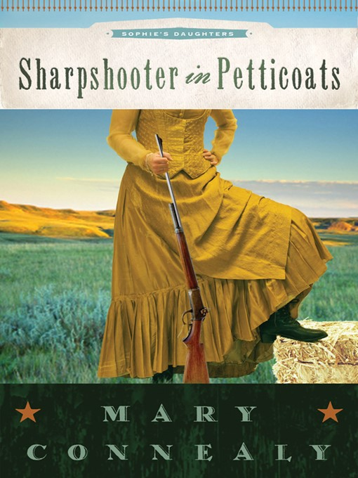 Title details for Sharpshooter in Petticoats by Mary Connealy - Wait list