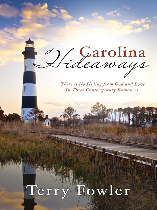 Title details for Carolina Hideaways by Terry Fowler - Available