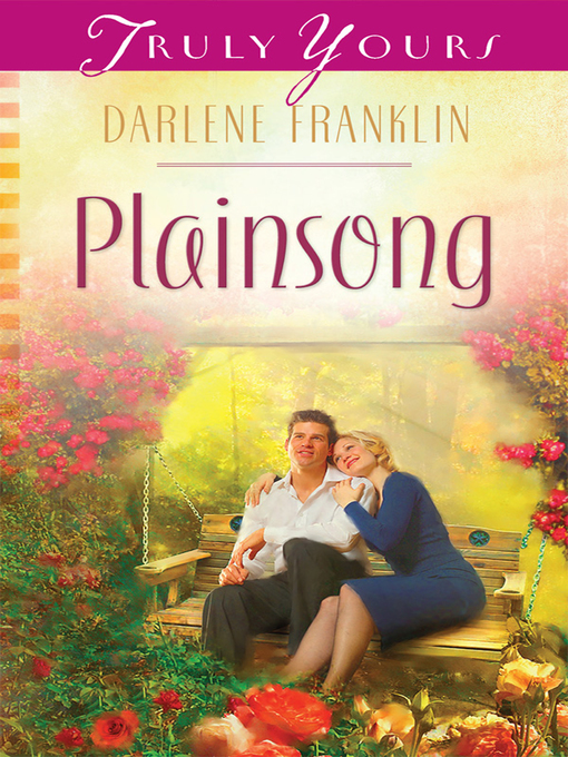 Title details for Plainsong by Darlene Franklin - Available