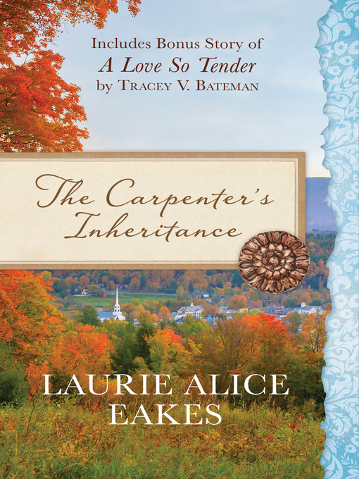 Title details for The Carpenter's Inheritance by Laurie Alice Eakes - Wait list