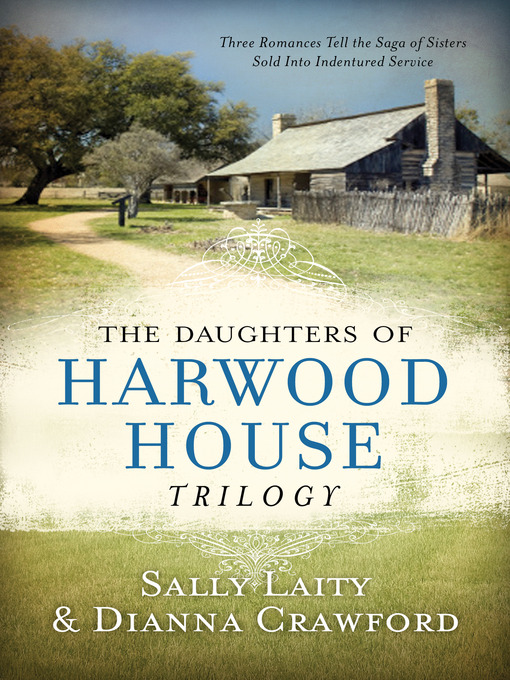 Title details for The Daughters of Harwood House Trilogy by Sally Laity - Available