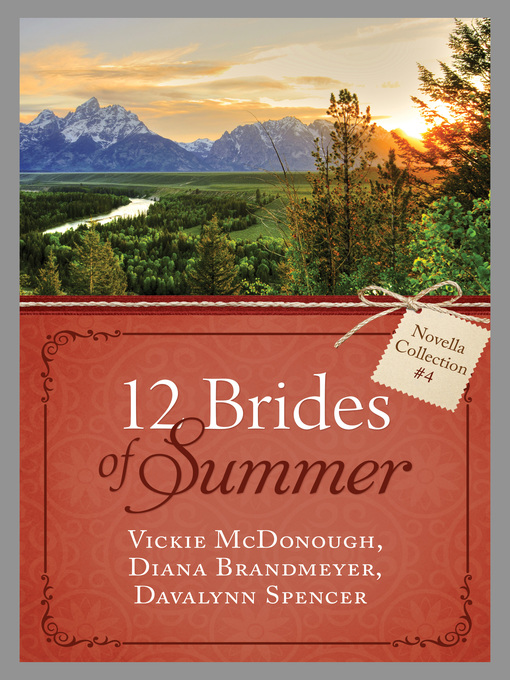 Title details for The 12 Brides of Summer Novella Collection #4 by Vickie McDonough - Available