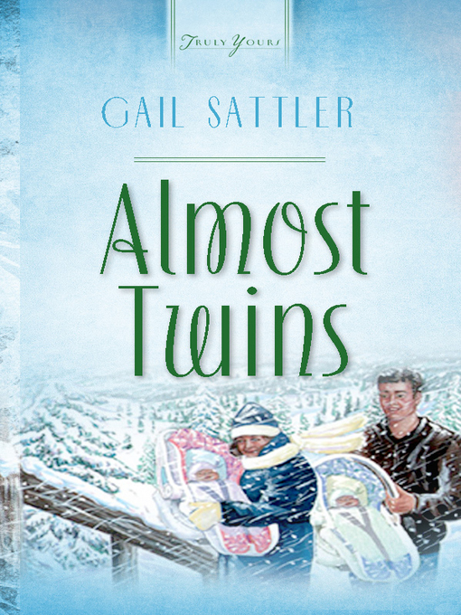 Title details for Almost Twins by Gail Sattler - Available