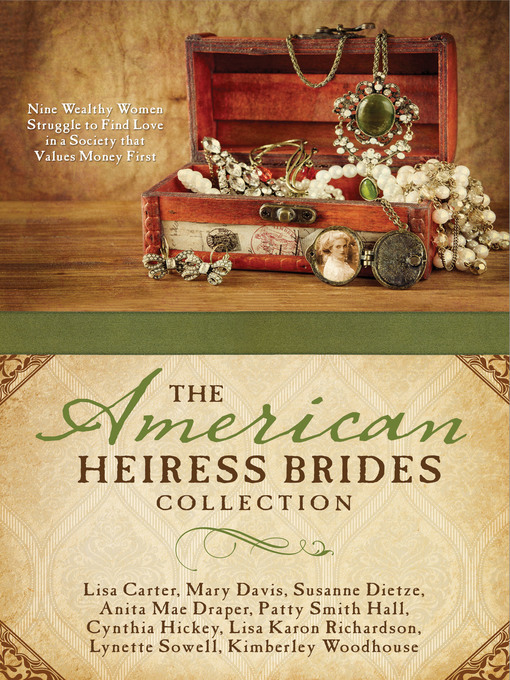 Title details for The American Heiress Brides Collection by Lisa Carter - Wait list