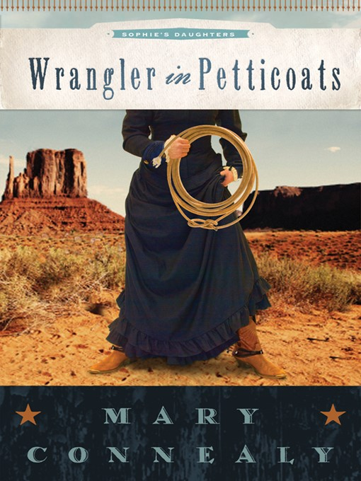 Title details for Wrangler in Petticoats by Mary Connealy - Available