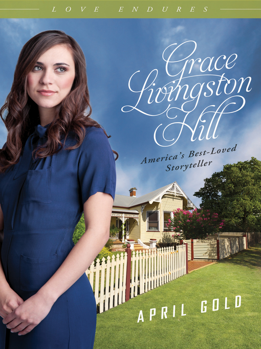 Title details for April Gold by Grace Livingston Hill - Available
