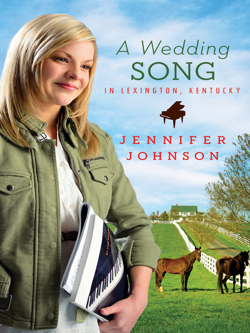 Title details for Wedding Song in Lexington, Kentucky by Jennifer Johnson - Available