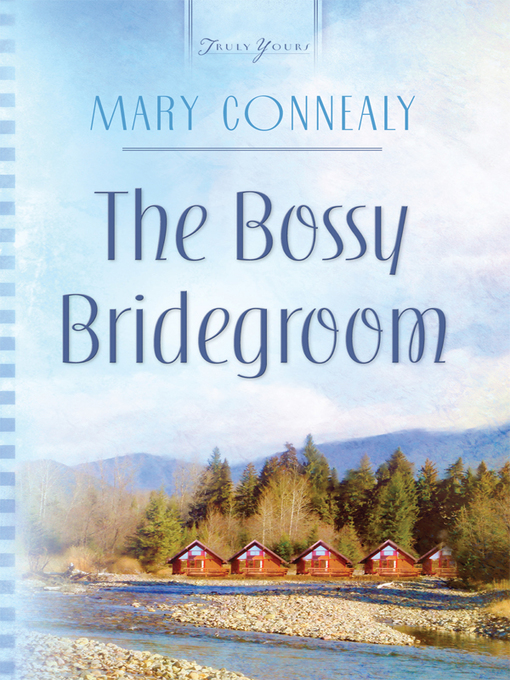 Title details for The Bossy Bridegroom by Mary Connealy - Wait list