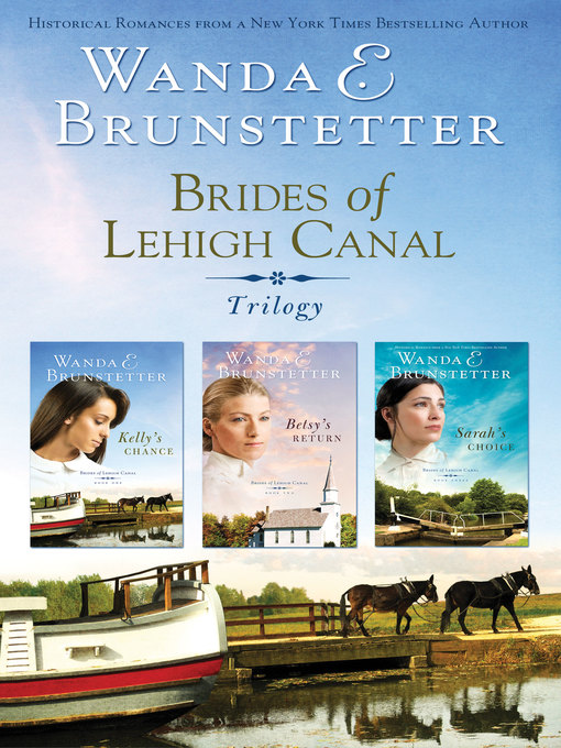 Title details for Brides of Lehigh Canal Omnibus by Wanda E. Brunstetter - Wait list