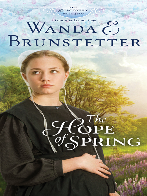 Title details for Hope of Spring by Wanda E. Brunstetter - Wait list