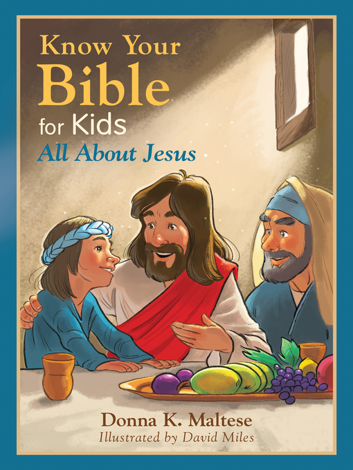Title details for Know Your Bible for Kids by Donna K. Maltese - Available