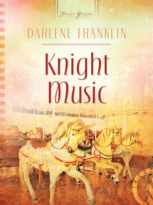 Title details for Knight Music by Darlene Franklin - Available