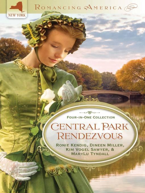 Title details for Central Park Rendezvous by Ronie Kendig - Wait list
