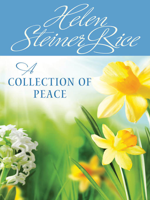 Title details for Collection of Peace by Helen Steiner Rice - Available
