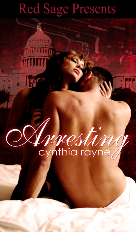 Title details for Arresting  by CYNTHIA RAYEN - Available