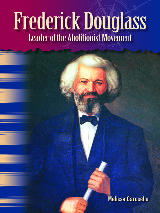 Title details for Frederick Douglass by Melissa Carosella - Available