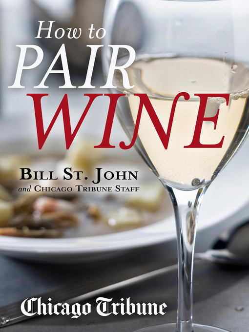 Title details for How to Pair Wine by Bill St. John - Available