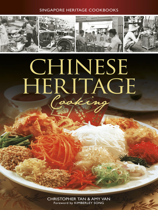 Title details for Chinese Heritage Cooking by Christopher Tan - Available