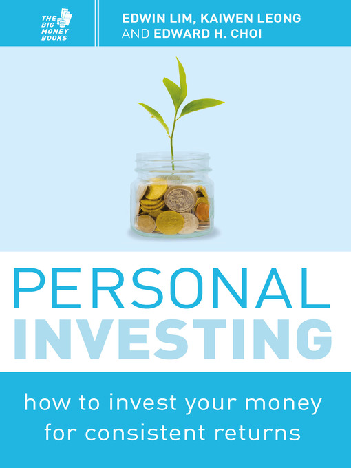 Personal Investing How to Invest Your Money for Consistent Returns