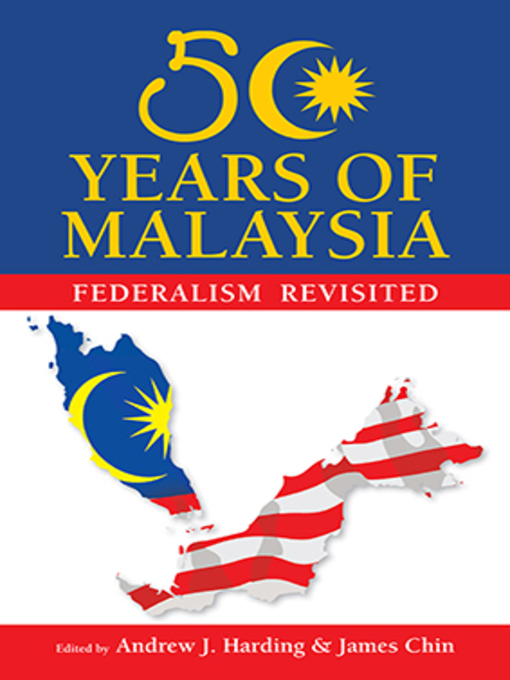 Title details for 50 Years of Malaysia by Andrew J. Harding - Available