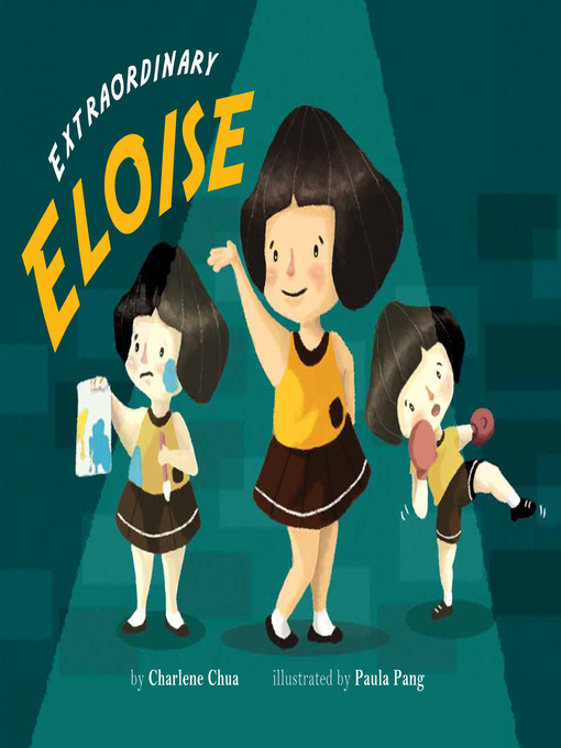 Title details for Extraordinary Eloise by Charlene Chua - Available