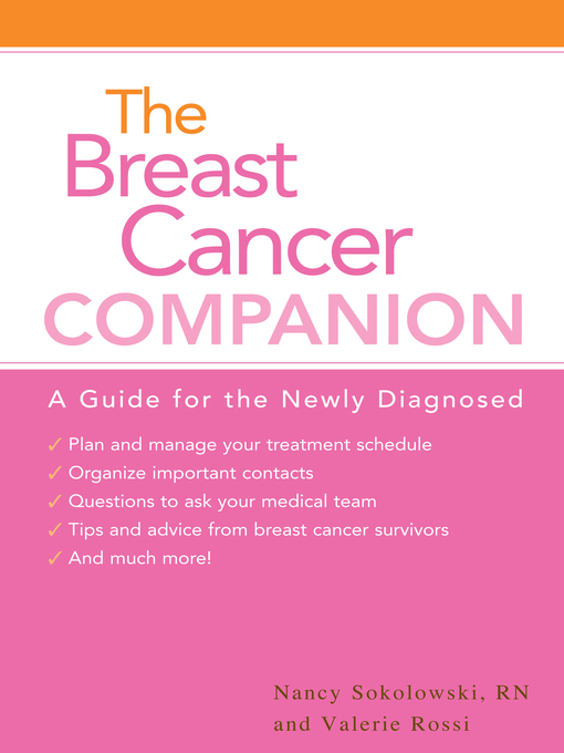Title details for The Breast Cancer Companion by Valerie Rossi - Available
