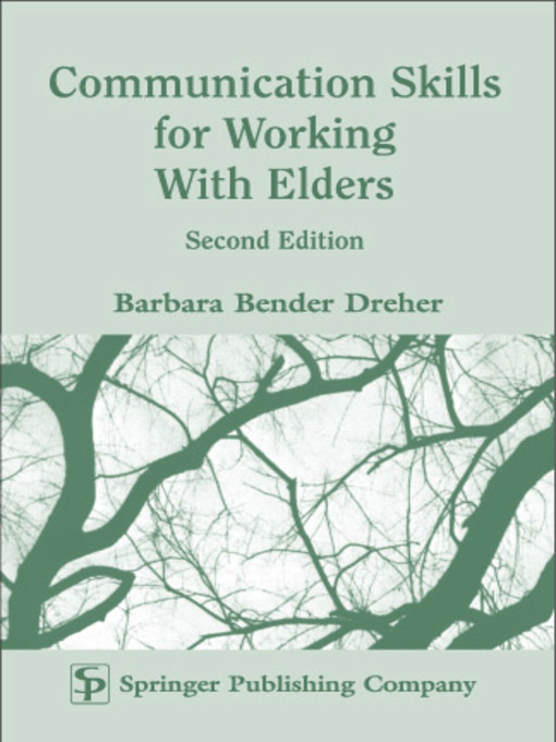 Title details for Communication Skills for Working with Elders by Barbara Dreher - Wait list