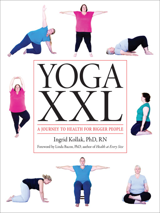 Yoga XXL A Journey to Health for Bigger People