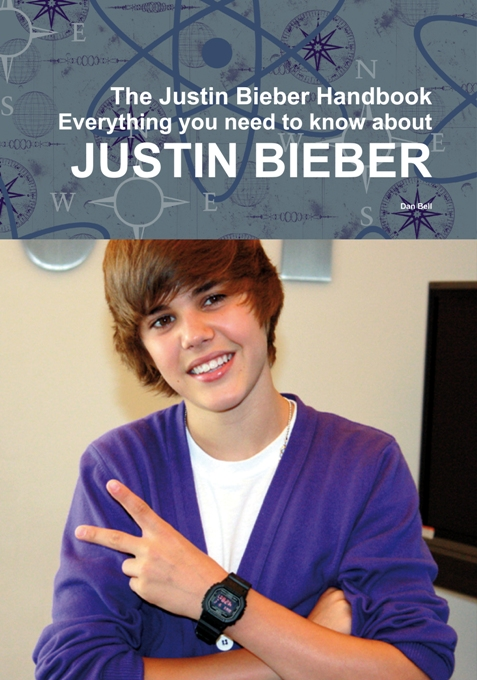 Title details for The Justin Bieber Handbook - Everything you need to know about Justin Bieber by Emily Smith - Available