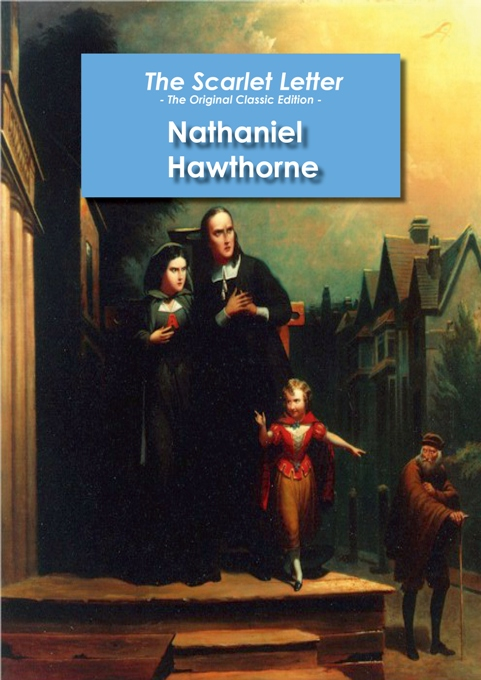 portrayal of hester prynne in the scarlet letter by nathaniel hawthorne