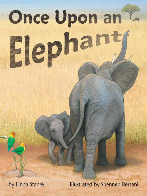 Title details for Once Upon an Elephant by Linda Stanek - Wait list