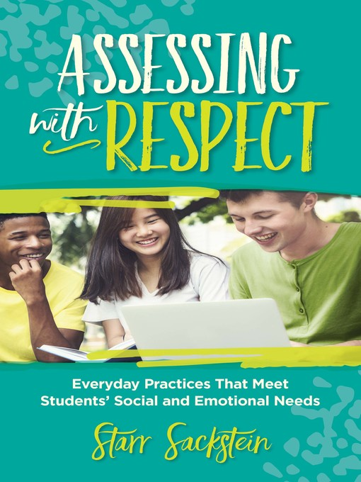 Title details for Assessing with Respect by Starr Sackstein - Available