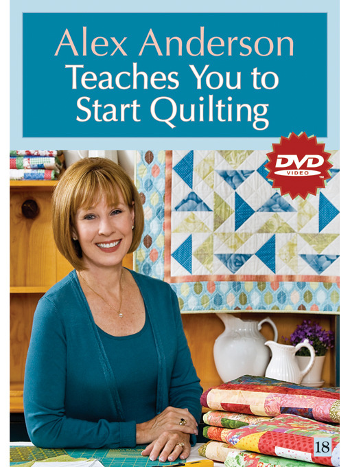 Title details for Alex Anderson Teaches You to Start Quilting by Alex Anderson - Wait list