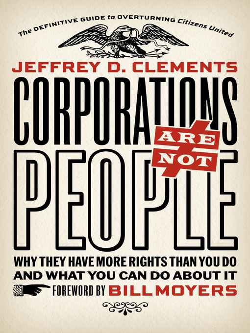 Title details for Corporations Are Not People by Jeffrey D. Clements - Available