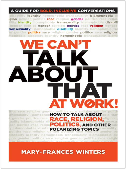 Title details for We Can't Talk about That at Work! by Mary-Frances Winters - Available