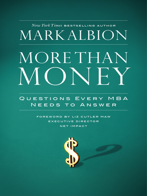 Title details for More Than Money by Mark Albion - Available