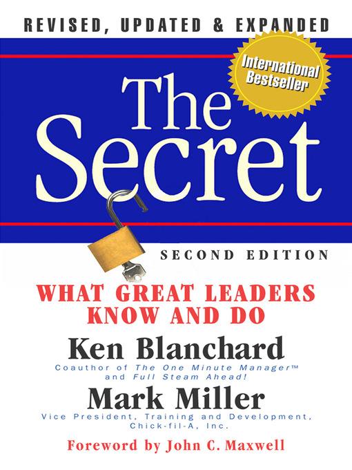 The Secret What Great Leaders Know and Do (Revised, Updated, Expanded)