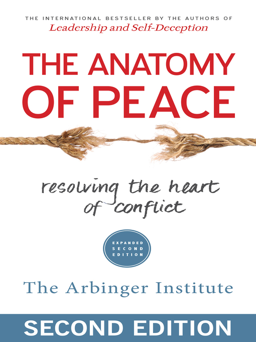 Title details for The Anatomy of Peace by The Arbinger Institute - Available