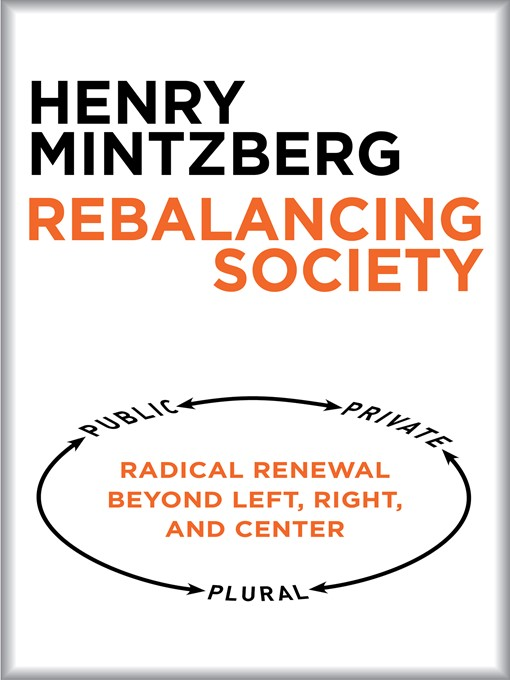 Title details for Rebalancing Society by Henry Mintzberg - Available