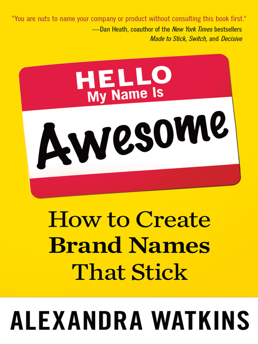 Title details for Hello, My Name Is Awesome by Alexandra Watkins - Available