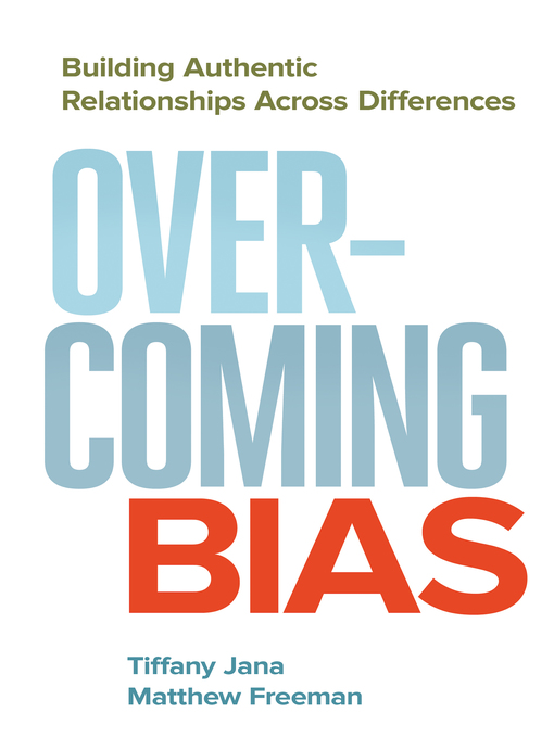Title details for Overcoming Bias by Tiffany Jana - Available