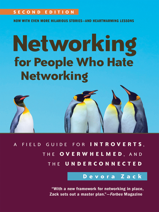 Networking for people who hate networking : a field guide for introverts, the overwhelmed, and the underconnected