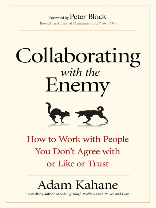 Title details for Collaborating with the Enemy by Adam Kahane - Wait list
