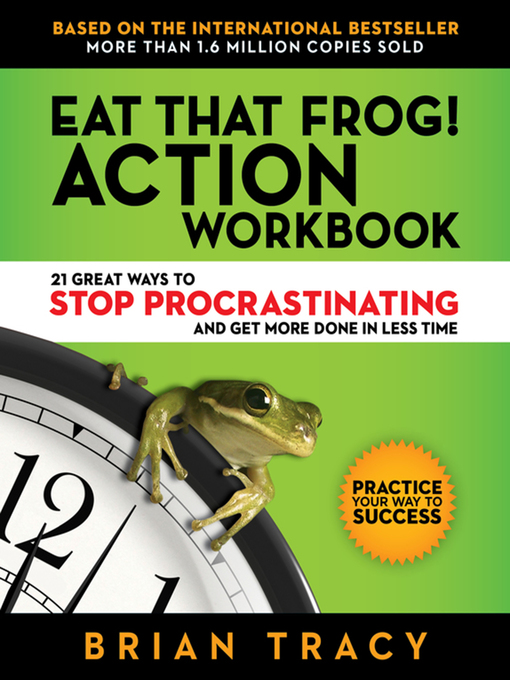 Title details for Eat That Frog! Action Workbook by Brian Tracy - Wait list