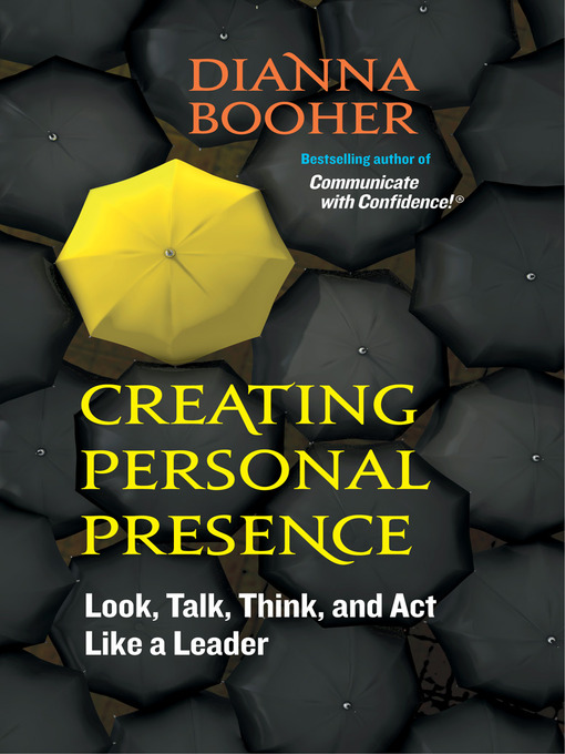 Title details for Creating Personal Presence by Dianna Booher - Available