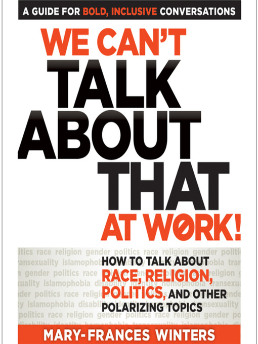 Title details for We Can't Talk about That at Work! by Mary-Frances Winters - Wait list