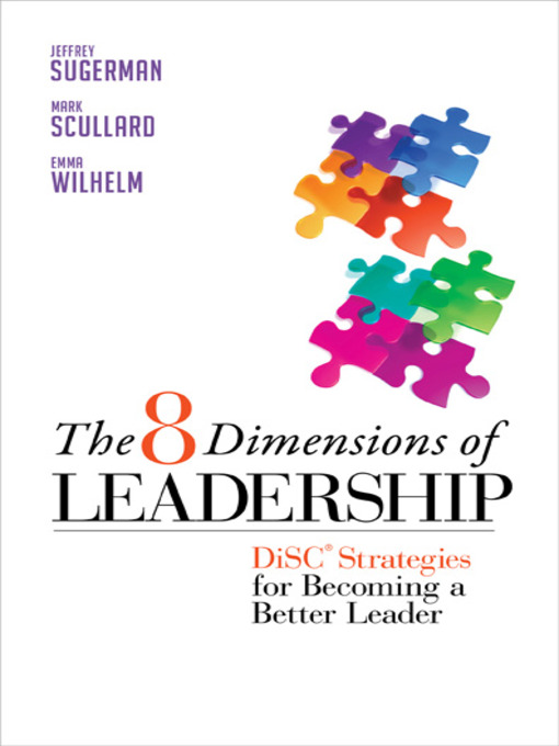 The 8 Dimensions of Leadership DiSC Strategies for Becoming a Better Leader