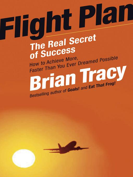 Flight Plan The Real Secret of Success