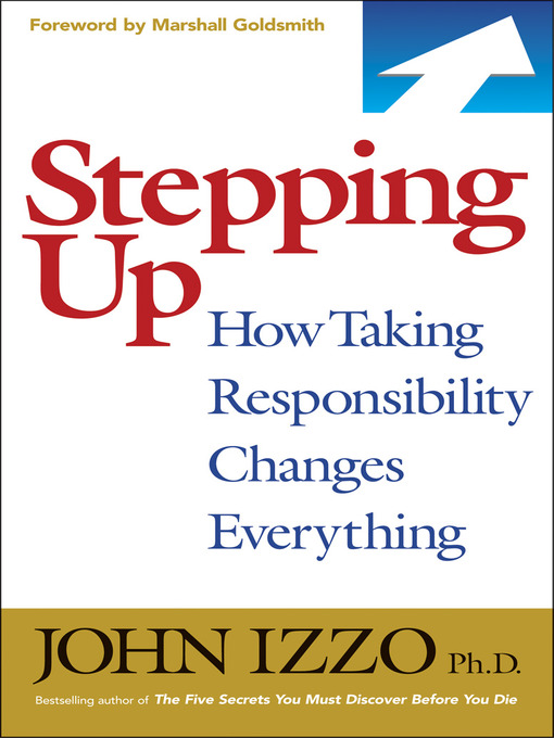 Title details for Stepping Up by John B. Izzo - Available